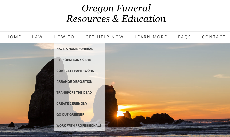 Introducing Oregon Funeral Resources and Education, a non-commercial public interest site dedicated to helping Oregon consumers care for their own dead with or without the assistance of a funeral director